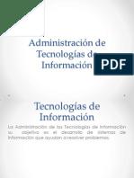 Administración de Tecnologias de Informacion
