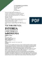 Victor Frunza ) Istoria Comunismului in Romania - Biblioteca i