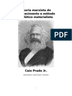 Caio Prado Junior - TEORIA MARXISTA DO CONHECIMENTO E MÉTODO DIALÉTICO MATERIALISTA.pdf