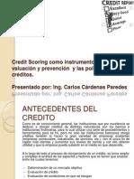 Credit Scoring como instrumento de   valuación y prevención