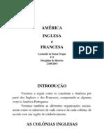 HISTÓRIA - América Inglesa e Francesa