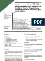 NBR 11469 NB 1326 - Controle Estatistico Para Prevencao e Deteccao de Desvios Da Qualidade Durante Processos de Fabricacao Por Meio de Graficos
