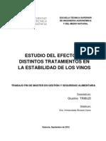 Estudio Del Efecto de Distintos Tratamientos en La Estabilidad de Los Vinos