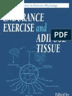 (Exercise Physiology) Dora M. Berman, Barbara Nicklas-Endurance Exercise and Adipose Tissue-Informa Healthcare (2001)