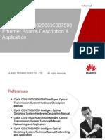 18-OTA105106 OptiX OSN 1500250035007500 Ethernet Boards Description & Application ISSUE 1.11.ppt