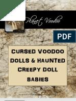 Cursed Voodoo Dolls and Haunted Creepy Doll Babies