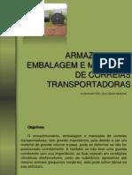 Armazenagem, Embalagem e Manuseio de Correias Transportadoras