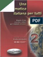 64100173 Una Grammatica Italiana Per Tutti 2 a Latino B1 B2 Livello Intermedio