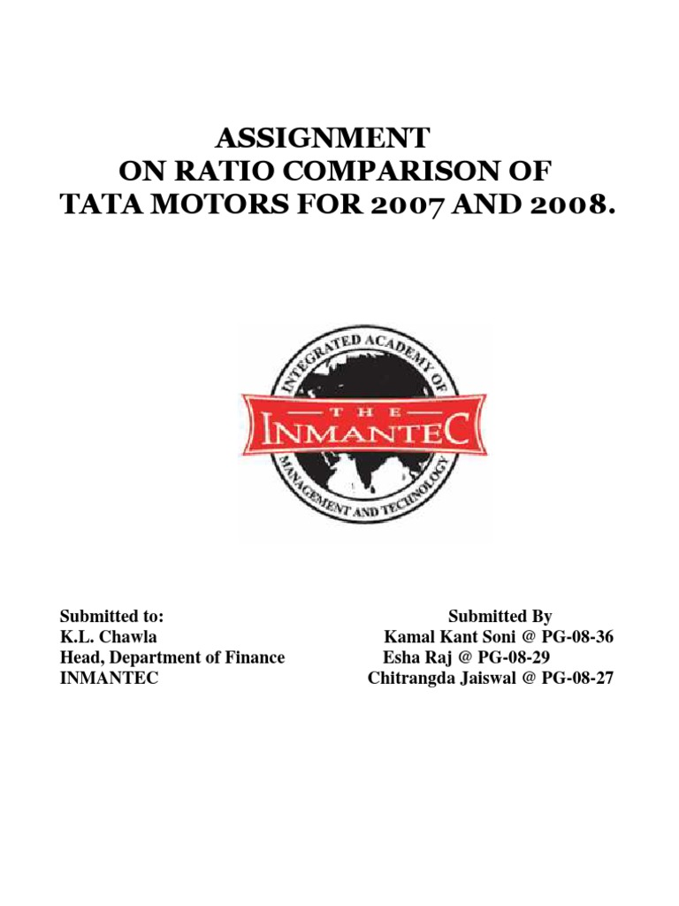 ratio analysis of tatamotors Management discussion and analysis alternate tax (mat) of rs 78759 crores as at march 31, 2014 (rs 1,51640 crores as at march 31, 2013), relating to tata motors certain of the company financing arrangements also include various covenants to maintain certain debt-to-equity ratios.
