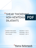 Shear Thickening Non-newtonian Dilatants