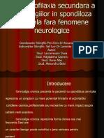 Kinetoprofilaxia Secundara a Cervicalgiilor in Spondiloza Cervicala Fara