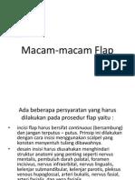 Macam Flap (Finish, Kuliah drg rahardjo).ppt