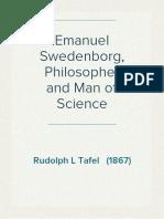 Emanuel Swedenborg, Philosopher and Man of Science - Rudolph L Tafel (1867)