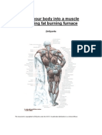 Turn Your Body Into a Muscle Building Fat Burning Furnace