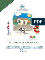 LA ESCUELA Y LA RECREACIÓN DEPORTES-ene-2011