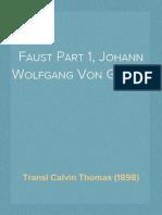 Faust Part 1, Johann Wolfgang Von Goethe, Transl Calvin Thomas (1898)