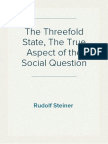 The Threefold State, The True Aspect of the Social Question - Rudolf Steiner