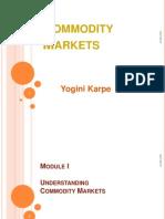 1. Commodity Markets