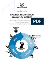 Smarter Intervention in Complex Systems