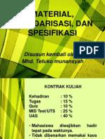 Material, Standarisasi, Dan Spesifikasi (1