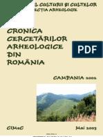 Cronica cercetarilor arheologice campania 2002