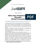 FOUCAULT, Michel - Além das Fronteiras da Filosofia