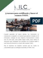 5 Razones Para Certificarte y Hacer El Examen TOEFL
