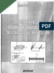 Teoria Elasticitatii Si Calculul Placilor - BAGNARU GHE
