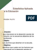 Taller de Estadística Aplicada a la Educación