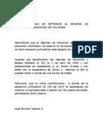 HAY POSIBILIDAD DE RETORNAR AL RÉGIMEN DE TRANSION EN PENSIONES DE COLOMBIA