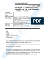 Embalagem de Produtos Perigosos - Classes 1, 2, 3, 4, 5, 6, 8 e 9 - Requisitos e Mctodos de Ensaio NBR 11564 - 2002