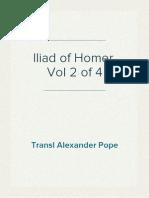 Iliad of Homer, Vol 2 of 4, Transl Alexander Pope