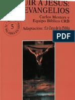 Mesters Carlos Seguir a Jesus Los Evangelios