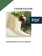 El Skateboarding Forma de Aprendisaje