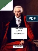 Vittorio Alfieri - Vita Scritta Da Esso