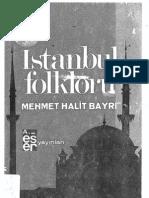 İstanbul folkloru / Mehmet Halit Bayrı