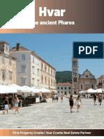 Hvar - The Ancient Pharos