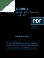 Quimica Mediado Del Siglo XVIII - XIX