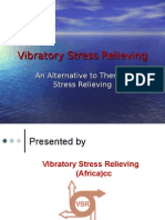 Vibratory Stress Relieving