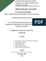 """""""La conductividad electricidad en metales conductores aplicados en un taller eléctrico de la ciudad de Trujillo"""" -METODOS ESTADISTICOS"""