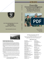 Guerrilla Counterintelligence Insurgent Approaches to Neutralizing Adversary Intelligence Operations, Turbiville Jr., JSOU  (2009), uploaded by Richard J. Campbell