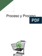 Proceso y Desarrollo