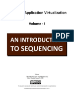 Microsoft Application Virtualization - An Introduction to Sequencing