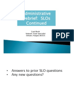 slos continued debrief