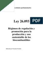 Ley 26.093. Antecedentes Parlamentarios. Argentina