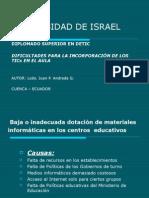 DIFICULTADES PARA LA INCORPORACVIÓN DE TICS EN EL AULA