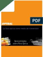Generalidades de La Fibra Optica