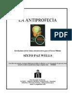 Wells, Sixto Paz - La Antiprofecia