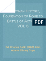 The Roman History, Foundation of Rome to Battle of Actium, VOL 6 of 10 - Ed. Charles Rollin (1768)
