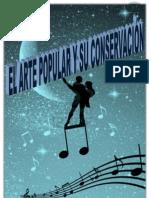 Patrimonio Arte Popular Danza , Musica, Conservacion , Patrimonio Intangible